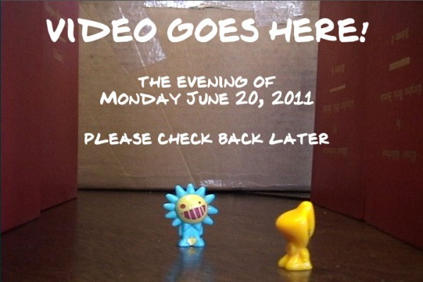 Video coming on Monday June 20 around 7 ish