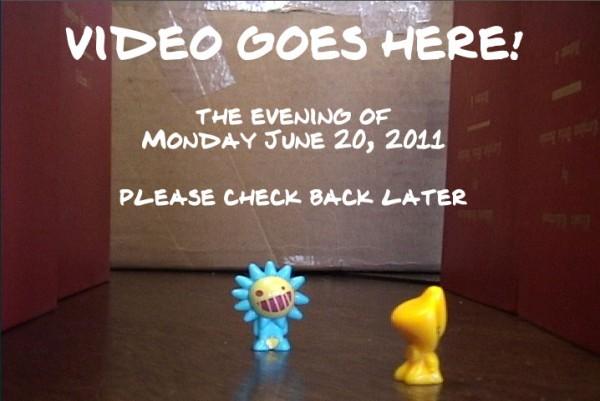 Video coming on Monday June 20 around 7 ish